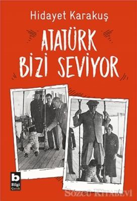 Atatürk Bizi Seviyor