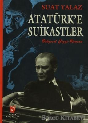 Atatürk'e Suikastler