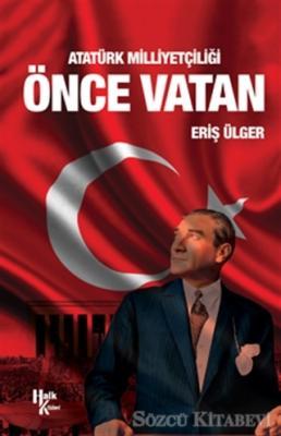 Atatürk Milliyetçiliği Önce Vatan