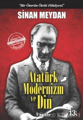 Sinan Meydan - Atatürk Modernizm ve Din | Sözcü Kitabevi