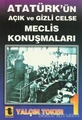 Atatürk'ün Açık ve Gizli Celse Meclis Konuşmaları (4 Cilt Takım)