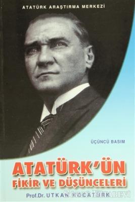 Atatürk'ün Fikir ve Düşünceleri
