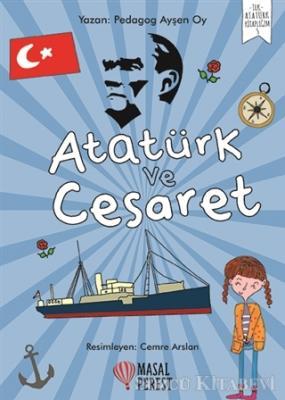 Ayşen Oy - Atatürk ve Cesaret   Sözcü Kitabevi