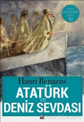 Atatürk ve Deniz Sevdası