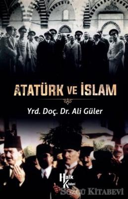 Ali Güler - Atatürk ve İslam | Sözcü Kitabevi