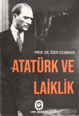Özer Ozankaya - Atatürk ve Laiklik | Sözcü Kitabevi