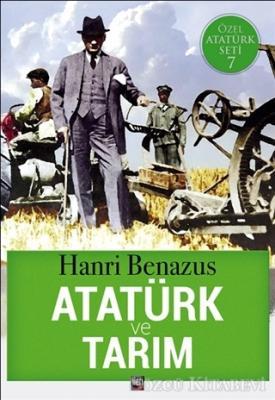 Hanri Benazus - Atatürk ve Tarım | Sözcü Kitabevi