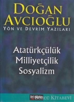 Atatürkçülük, Milliyetçilik, Sosyalizm