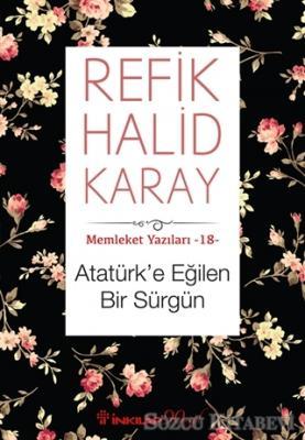 Atatürk'e Eğilen Bir Sürgün