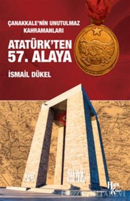 İsmail Dükel - Atatürk'ten 57. Alaya | Sözcü Kitabevi