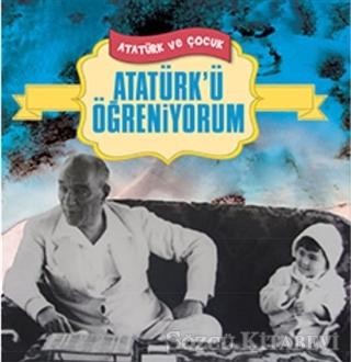 Atatürk'ü Öğreniyorum