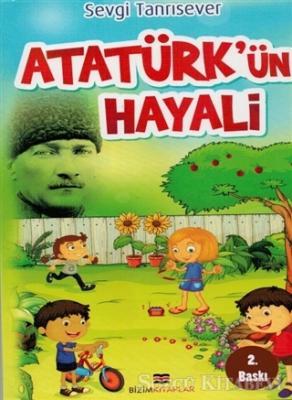 Sevgi Tanrısever - Atatürk'ün Hayali | Sözcü Kitabevi