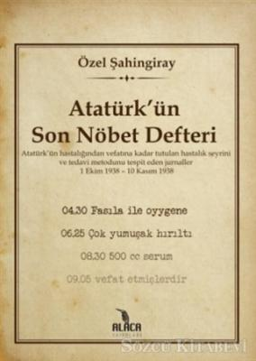 Özel Şahingiray - Atatürk'ün Son Nöbet Defteri | Sözcü Kitabevi