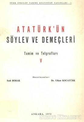 Atatürk'ün Söylev ve Demeçleri Tamim ve Telgraflar 5