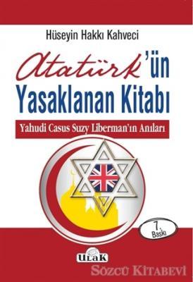 Hüseyin Hakkı Kahveci - Atatürk'ün Yasaklanan Kitabı | Sözcü Kitabevi