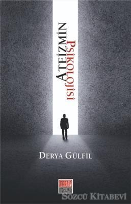 Derya Gülfil - Ateizmin Psikolojisi | Sözcü Kitabevi