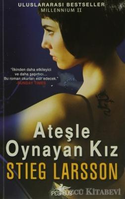 Stieg Larsson - Ateşle Oynayan Kız   Sözcü Kitabevi