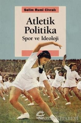 Selim Rumi Civralı - Atletik Politika   Sözcü Kitabevi