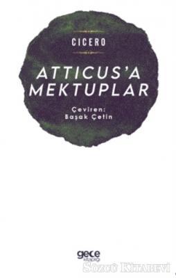 Cicero - Atticus'a Mektuplar | Sözcü Kitabevi