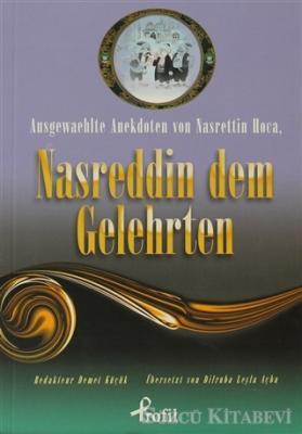 Ausgewaehlte Anekdoten von Nasrettin Hoca, Nasreddin Dem Gelehrten