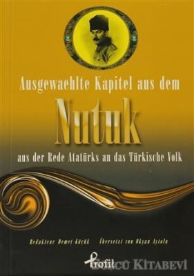 Mustafa Kemal Atatürk - Ausgewaehlte Kapitel Aus Dem Nutuk Aus Der Rede Atatürks An Das Türkische Volk | Sözcü Kitabevi