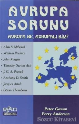 Avrupa Sorunu Avrupa Ne, Avrupalı Kim?