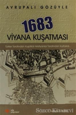 Avrupalı Gözüyle 1683 Viyana Kuşatması