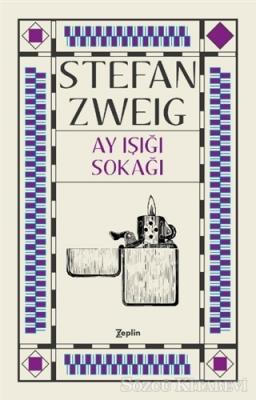 Stefan Zweig - Ay Işığı Sokağı | Sözcü Kitabevi