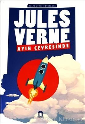 Ayın Çevresinde - Jules Verne Kitaplığı