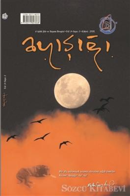 Kolektif - Ayışığı 4 Aylık Şiir ve Yaşam Dergisi Sayı: 1 Kasım 2020   Sözcü Kitabevi