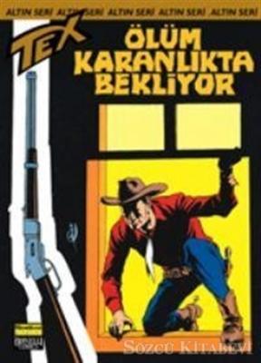 Aylık Altın Seri Tex Sayı: 32 Ölüm Karanlıkta