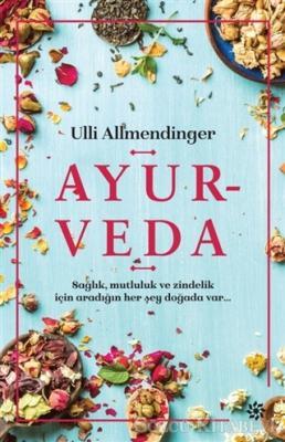 Ulli Allmendinger - Ayurveda | Sözcü Kitabevi