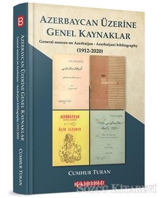 Cumhur Turan - Azerbaycan Üzerine Genel Kaynaklar (1912-2020) | Sözcü Kitabevi