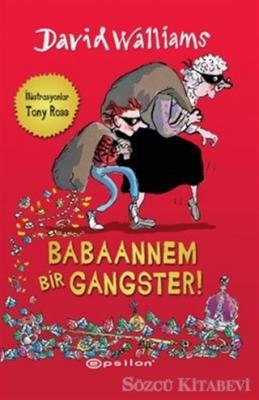 Babaannem Bir Gangster!