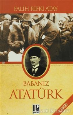 Babanız Atatürk