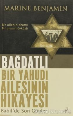 Bağdatlı Bir Yahudi Ailesinin Hikayesi