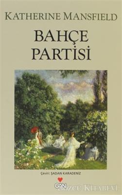 Katherine Mansfield - Bahçe Partisi | Sözcü Kitabevi