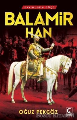 Oğuz Pekgöz - Balamir Han | Sözcü Kitabevi