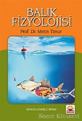 Metin Timur - Balık Fizyolojisi   Sözcü Kitabevi