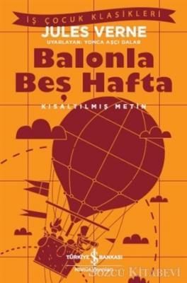 Balonla Beş Hafta (Kısaltılmış Metin)