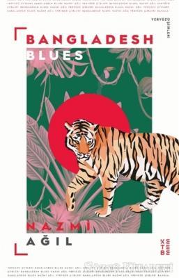 Nazmi Ağil - Bangladesh Blues | Sözcü Kitabevi