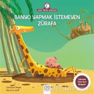 Banyo Yapmak İstemeyen Zürafa