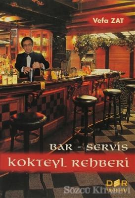 Bar-Servis ve Kokteyl Rehberi
