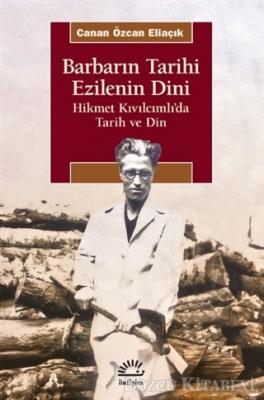 Barbarın Tarihi Ezilenin Dini
