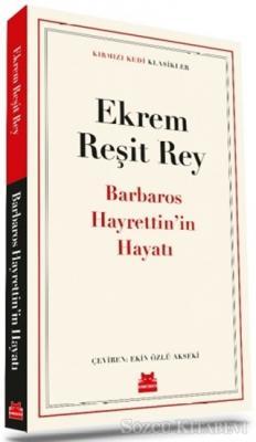 Barbaros Hayrettin'in Hayatı