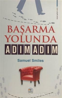 Samuel Smiles - Başarma Yolunda Adım Adım | Sözcü Kitabevi