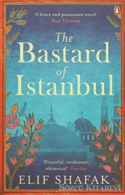 Elif Şafak - Bastard of Istanbul | Sözcü Kitabevi