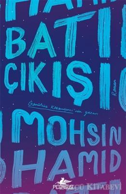 Mohsin Hamid - Batı Çıkışı | Sözcü Kitabevi