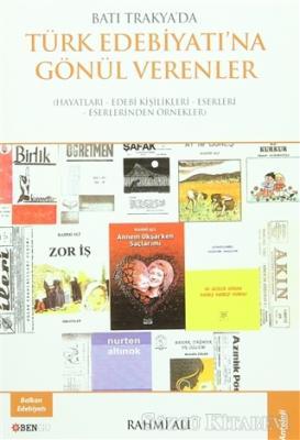 Batı Trakya'da Türk Edebiyatına Gönül Verenler