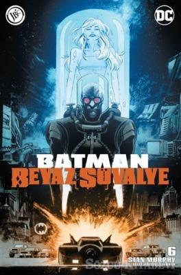 Batman Beyaz Şövalye Sayı 6